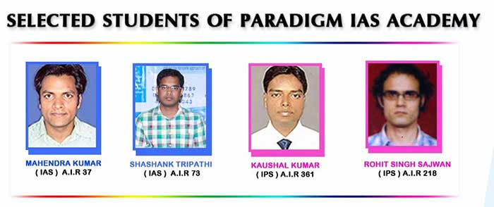 Selected Students of Paradigm IAS Academy