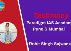 Rohit Singh Sajwan ( IPS) testimony-Paradigm IAS Academy Pune & Mumbai